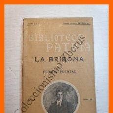 Libros antiguos: LA BRIBONA - SERAFÍN PUERTAS - BIBLIOTECA PATRIA Nº 145. Lote 180408690