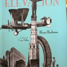 Libros antiguos: ELEVACIÓN. HENRI BARBUSSE.. Lote 180408858