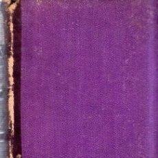 Libros antiguos: GRANDEZAS DE TARRAGONA. LIBRO DE LAS GRANDEZAS Y CO. MICER LUYS PONS DE Y CART. 1883.. Lote 180439460