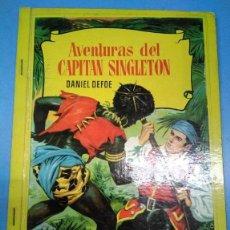 Libros antiguos: AVENTURAS DEL CAPITÁN SINGLETON. DANIEL DEFOE. COLECCIÓN CORINTO. BRUGUERA 1 EDICIÓN 1964. Lote 180447185