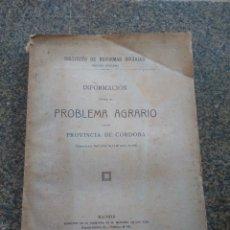 Libros antiguos: INFORMACION SOBRE EL PROBLEMA AGRARIO DE LA PROVINCIA DE CORDOBA - 1919 -- . Lote 180448076