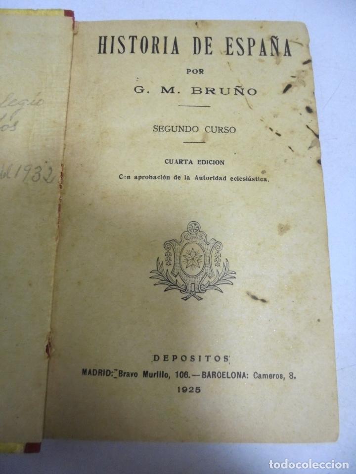 Libros antiguos: HISTORIA DE ESPAÑA. G.M.BRUÑO. 2º CURSO. 4º EDICION. 1925. ILUSTRADO - Foto 8 - 180458177