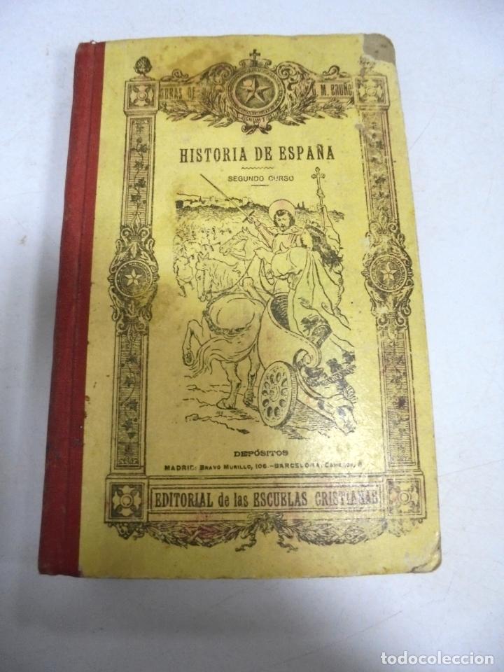 HISTORIA DE ESPAÑA. G.M.BRUÑO. 2º CURSO. 4º EDICION. 1925. ILUSTRADO (Libros Antiguos, Raros y Curiosos - Historia - Otros)