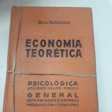 Libros antiguos: ECONOMIA TEORETICA DR.J.ALGARRA. Lote 180460081