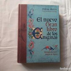 Libros antiguos: EL NUEVO GRAN LIBRO DE LOS ENIGMAS - ROMPECABEZAS Y JUEGOS DE LÓGICA - FABRICE MAZZA - IVAN SIGG. Lote 180466767