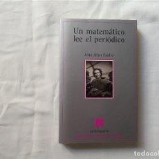 Libros antiguos: UN MATEMÁTICO LEE EL PERIÓDICO - JOHN ALLEN PAULOS - METATEMAS - TUSQUETS EDITORES. Lote 180466837