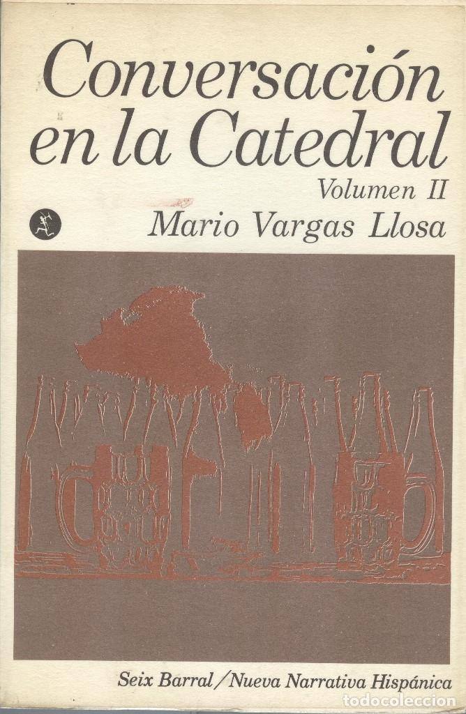 CONVERSACIÓN EN LA CATEDRAL DE MARIO VARGAS LLOSA 2 TOMOS (Libros Antiguos, Raros y Curiosos - Literatura - Otros)