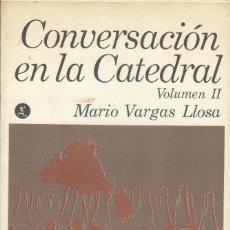 Livres anciens: CONVERSACIÓN EN LA CATEDRAL DE MARIO VARGAS LLOSA 2 TOMOS. Lote 180482271