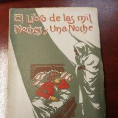 Libros antiguos: EL LIBRO DE LAS MIL NOCHES Y UNA NOCHE - VICENTE BLASCO IBÁÑEZ - PROMETEO - N° 5. Lote 180491015