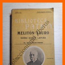 Libros antiguos: MELITON SAURO - ISIDRO BENITO LEPEÑA - BIBLIOTECA PATRIA Nº 152. Lote 180492797