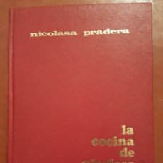 Libros antiguos: LA COCINA DE NICOLASA. Lote 180498687