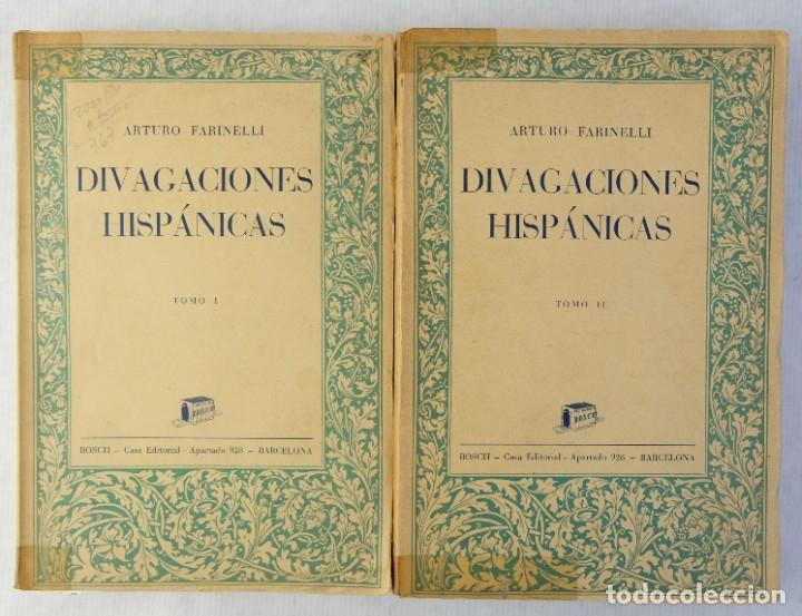 DIVAGACIONES HISPÁNICAS-ARTURO FARINELLI-CASA EDITORIAL 1936-2 TOMOS (Libros Antiguos, Raros y Curiosos - Pensamiento - Otros)