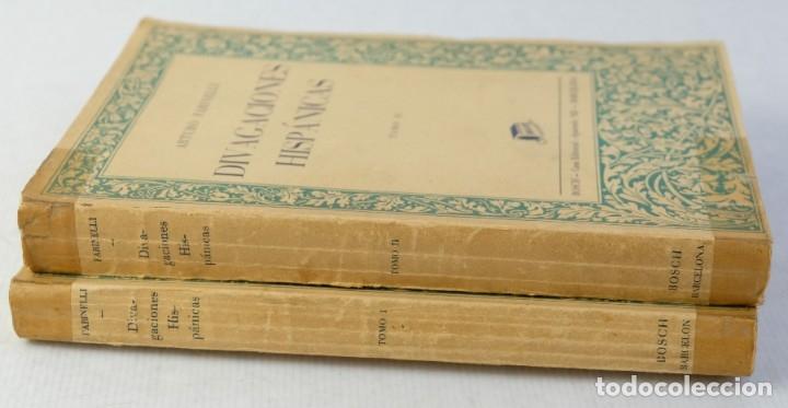 Libros antiguos: Divagaciones hispánicas-Arturo Farinelli-Casa editorial 1936-2 tomos - Foto 3 - 180499418