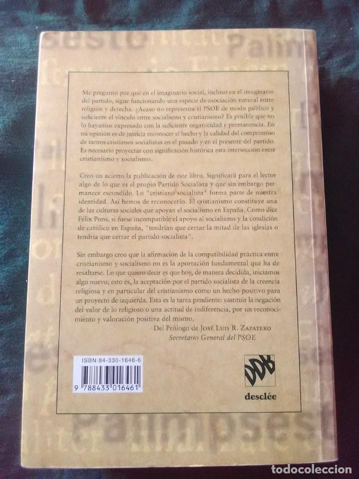 Libros antiguos: Tender puentes PSOE y mundo cristiano- Edicion de 2001 - Foto 2 - 180858331