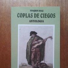 Libros antiguos: COPLAS DE CIEGOS, ANTOLOGIA, JOAQUIN DIAZ, AMBITO EDICIONES, 1992. Lote 180864938