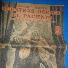 Libros antiguos: MIENTRAS DORMÍA EL PACIENTE, MIGNON G. EBERHART. Lote 180880617