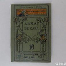 Libros antiguos: LIBRERIA GHOTICA. JUAN GÉNOVA E YTURBE. ARMAS DE CAZA. 1900. MUY ILUSTRADO.. Lote 180896095