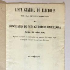 Libros antiguos: LISTA GENERAL DE ELECTORES PARA LAS PRÓXIMAS ELECCIONES DE CONCEJALES DE ESTA CIUDAD DE BARCELONA.... Lote 180953138