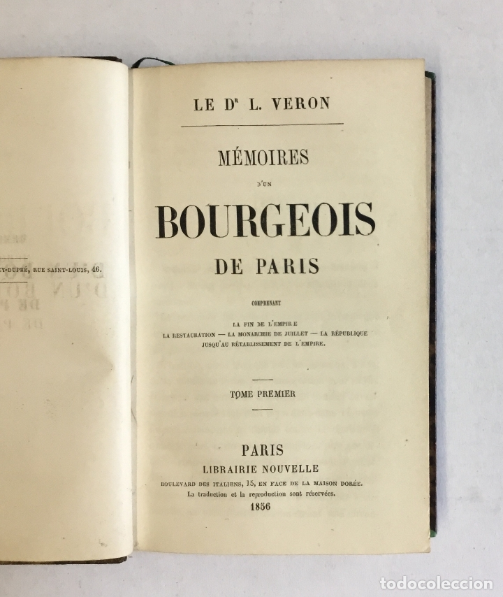 Libros antiguos: MÉMOIRES D'UN BOURGEOIS DE PARIS. Comprenant: La fin de l'empire - La restauration... - VERON, L. - Foto 2 - 180954197