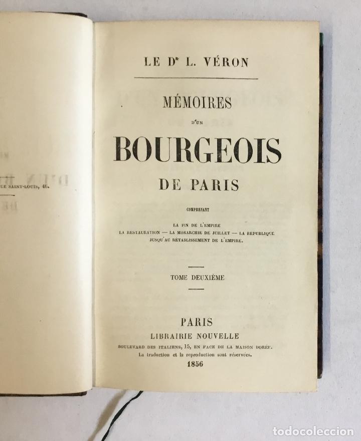 Libros antiguos: MÉMOIRES D'UN BOURGEOIS DE PARIS. Comprenant: La fin de l'empire - La restauration... - VERON, L. - Foto 3 - 180954197
