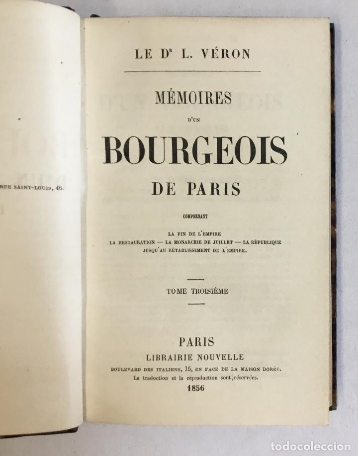 Libros antiguos: MÉMOIRES D'UN BOURGEOIS DE PARIS. Comprenant: La fin de l'empire - La restauration... - VERON, L. - Foto 4 - 180954197