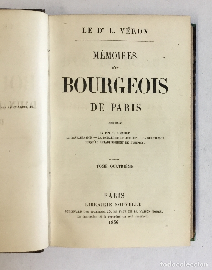Libros antiguos: MÉMOIRES D'UN BOURGEOIS DE PARIS. Comprenant: La fin de l'empire - La restauration... - VERON, L. - Foto 5 - 180954197