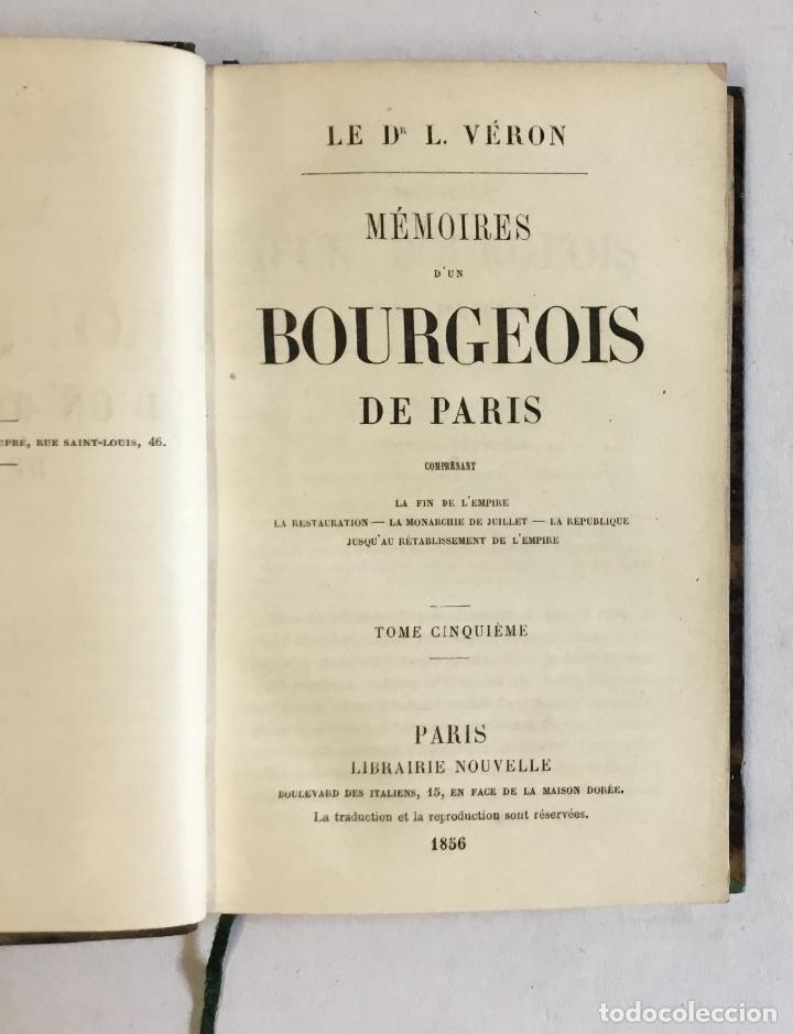 Libros antiguos: MÉMOIRES D'UN BOURGEOIS DE PARIS. Comprenant: La fin de l'empire - La restauration... - VERON, L. - Foto 6 - 180954197