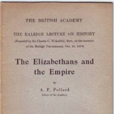 Libros antiguos: POLLARD, A. F: THE ELIZABETHANS AND THE EMPIRE.. Lote 180960483