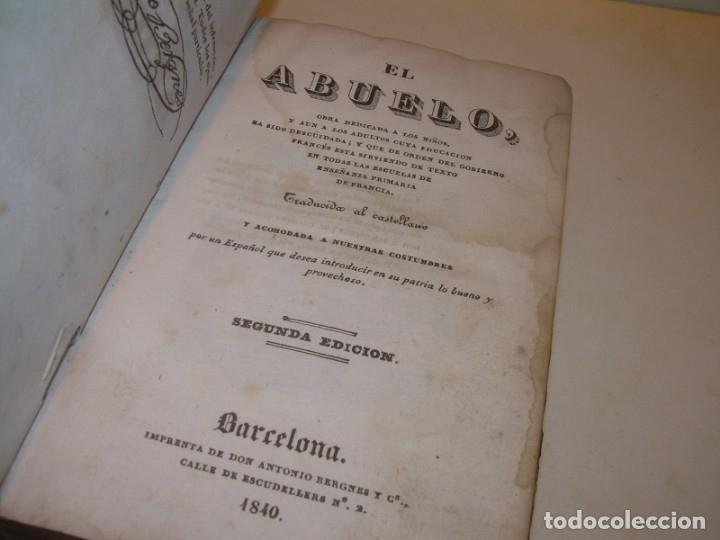 Libros antiguos: LIBRO TAPAS DE PIEL...EL ABUELO....AÑO. 1840....522 PAGINAS. - Foto 3 - 181074791