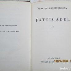 Libros antiguos: FATTIGADEL - IV - I LIVETS VÄR - AGNES VON KRUSENSTJERNA - 1949.. Lote 181132501