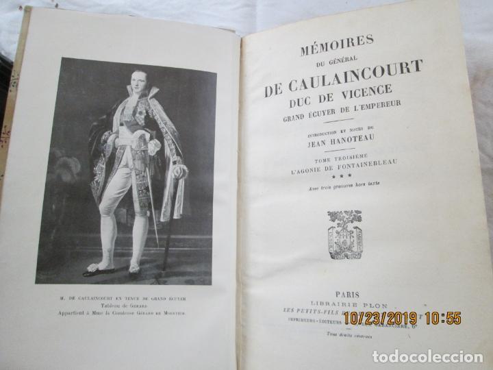 MÉMOIRES DU GÉNÉRAL DE CAULAINCOURT DUC DE VICENTE - JEAN HANOTEAU - VOL. III -PARÍS 1933. (Libros Antiguos, Raros y Curiosos - Historia - Otros)