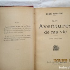 Libros antiguos: LES AVENTURES DE MA VIE - HENRI ROCHEFORT - PAUL DUPONT EDITOR - PARÍS 1890.. Lote 181140242