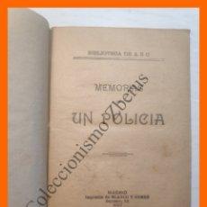 Libros antiguos: MEMORIAS DE UN POLICIA. Lote 181148263