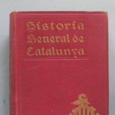 Libros antiguos: HISTORIA GENERAL DE CATALUNYA . Lote 181216715