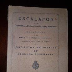 Livres anciens: ESCALAFÓN DE LOS CATEDRÁTICOS, PROFESORES ESPECIALES Y AUXILIARES - INSTITUTOS NACIONALES - 1926. Lote 181220536