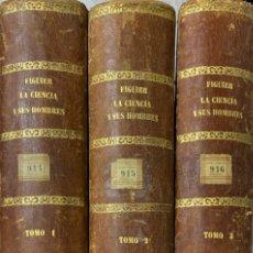 Libros antiguos: LA CIENCIA Y SUS HOMBRES. LUIS FIGUIER. TOMOS 1,2 Y 3. BARCELONA, 1879. D. JAIME SEIX EDITOR. LEER.. Lote 181323455