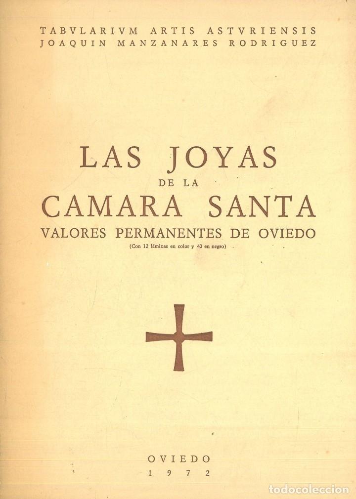 LAS JOYAS DE LA CÁMARA SANTA. VALORES PERMANENTES DE OVIEDO (MANZANAREZ RODRÍGUEZ, JOAQUÍN) (Libros Antiguos, Raros y Curiosos - Ciencias, Manuales y Oficios - Otros)