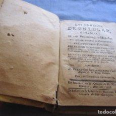 Libros antiguos: LOS ENREDOS DE UN LUGAR O HISTORIA DE LOS PRODIGIOS Y HAZAÑAS - TOMO I - 1778. Lote 181358052