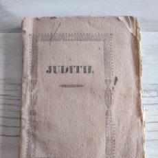 Libros antiguos: JUDITH O EL PALCO DE LA ÓPERA (1843) - LIBRO RARO, OBRA DE EUGENIO SCRIBE (1791-1861). Lote 181403921