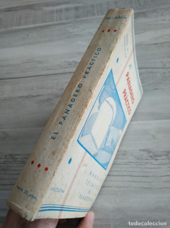 Libros antiguos: RARO: EL PANADERO PRÁCTICO, MANUAL TÉCNICO DE PANADERÍA - JOSÉ J. MORALES - Foto 13 - 181404818