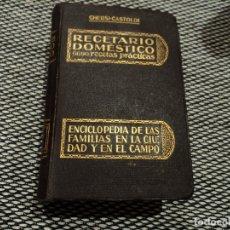 Livres anciens: RECETARIO DOMESTICO 5667 RECETAS PRÁCTICAS, POR GHERSI - CASTOLDI, ED. GUSTAVO GILI, OBR ILUSTRADA. Lote 181409292