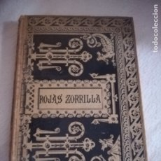 Libri antichi: COMEDIAS ESCOGIDAS DE FRANCISCO DE ROJAS ZORRILLA. 1884. BARCELONA. BIBLIOTECA CLASICA ESPAÑOLA. Lote 181432112