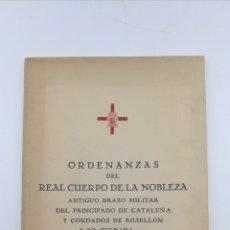 Libros antiguos: ORDENANZAS REAL CUERPO NOBLEZA 1944. Lote 181432563
