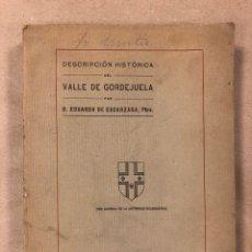Libros antiguos: DESCRIPCIÓN HISTÓRICA DEL VALLE DE GORDEJUELA. EDUARDO DE ESCARZAGA. 1920 BILBAO. Lote 181452711