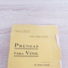 Libri antichi: LIBRO VINO CATALUÑA 1905: PRENSAS PARA VINO. MANUEL RAVENTOS Y DOMENECH. BARCELONA.. Lote 181457595