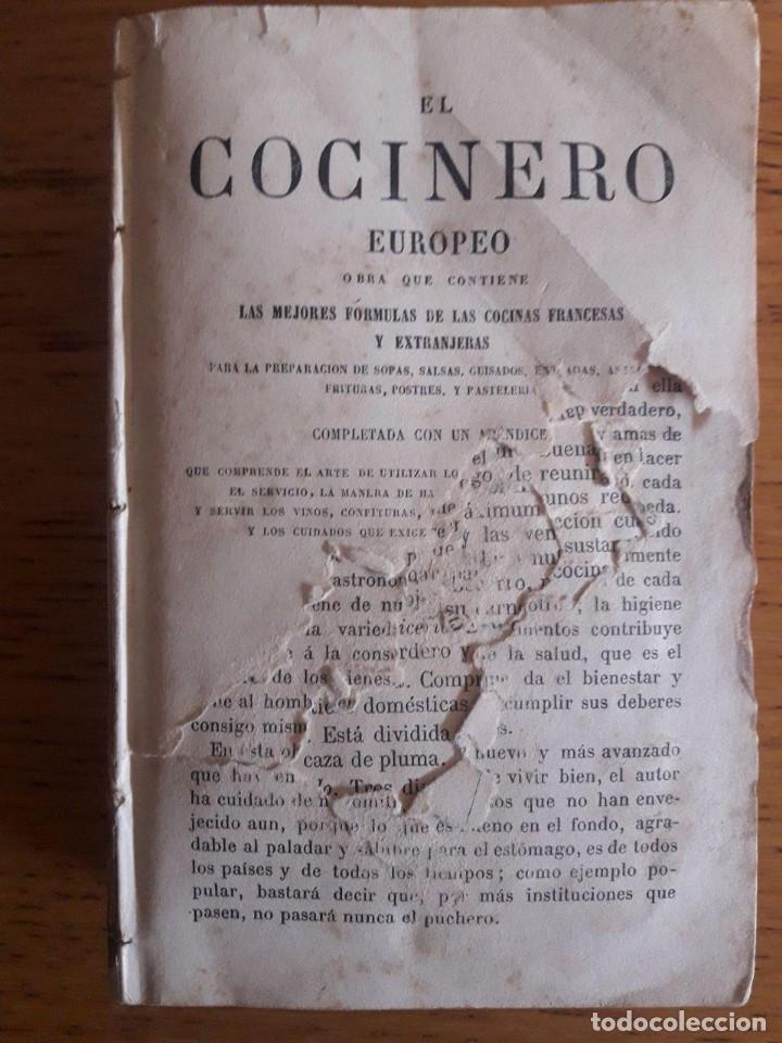 EL COCINERO EUROPEO OBRA QUE CONTIENE LAS MEJORES FÓRMULAS DE LAS COCINAS FRANCESAS Y EXTRANJERAS (Libros Antiguos, Raros y Curiosos - Cocina y Gastronomía)