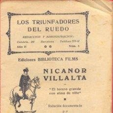 Libros antiguos: LOS TRIUNFADORES DEL RUEDO- AÑO II Nº 6 ED. BIBLIOTECA FILMS - NICANOR VILLALTA - PAGINAS 30 LL3228. Lote 181465455