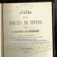 Libros antiguos: [DEDICADO. 1880] FERNÁNDEZ DE BÉTHENCOURT, FRANCISCO. ANALES DE LA NOBLEZA DE ESPAÑA. . Lote 181470766