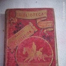 Libros antiguos: MANUAL DE EQUITACION. ECUESTRE CABALLOS. LEBRUN-RENAUD. LEER. VER GRABADOS. 1892. PARIS. Lote 181523590