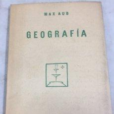 Livres anciens: MAX AUB. GEOGRAFIA. CUADERNOS LITERARIOS. 1929 INTONSO. Lote 181530485